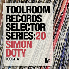 Toolroom Records Selector Series:20 - Simon Doty mp3 Compilation by Various Artists
