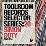 Toolroom Records Selector Series:20 - Simon Doty