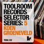 Toolroom Records Selector Series:5 - Koen Groeneveld