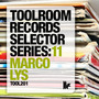 Toolroom Records Selector Series:11 - Marco Lys
