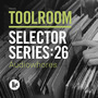 Toolroom Selector Series:26 - Audiowhores
