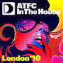 ATFC: In the House (London '10)