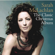 The Classic Christmas Album mp3 Album by Sarah McLachlan