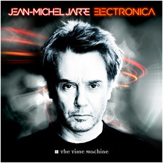 Electronica 1: The Time Machine mp3 Album by Jean Michel Jarre