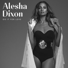 Do It for Love mp3 Album by Alesha Dixon