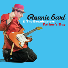 Father's Day mp3 Album by Ronnie Earl & The Broadcasters