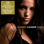 Luxury Lounge Cafe, Volume Two