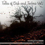 Tales of Dub and Techno Vol.1