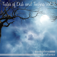 Tales of Dub and Techno Vol.2 mp3 Compilation by Various Artists