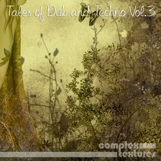 Tales of Dub and Techno Vol.3 mp3 Compilation by Various Artists