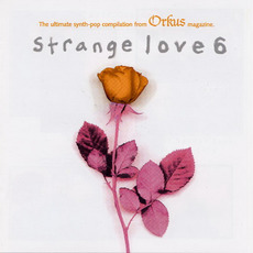 Strange Love 6 mp3 Compilation by Various Artists