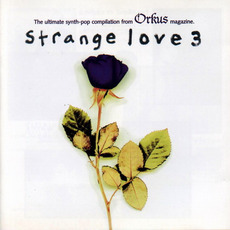 Strange Love 3 mp3 Compilation by Various Artists
