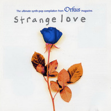 Strange Love 2 mp3 Compilation by Various Artists