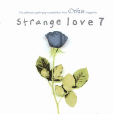Strange Love 7 mp3 Compilation by Various Artists