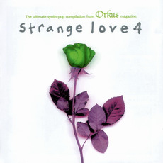 Strange Love 4 mp3 Compilation by Various Artists