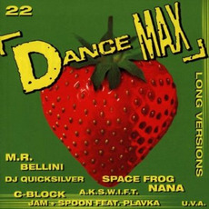 Dance Max 22 by Various Artists