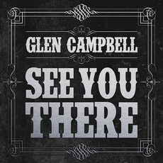See You There mp3 Album by Glen Campbell