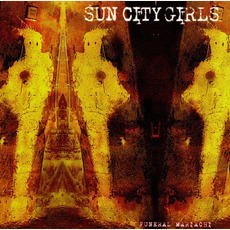 Funeral Mariachi by Sun City Girls