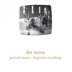 Pursued Sinners - Brigittines Recordings by Dez Mona