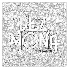 Hilfe Kommt by Dez Mona