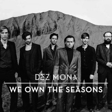 We Own the Seasons by Dez Mona