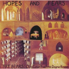 Hopes And Fears (Remastered) mp3 Album by Art Bears