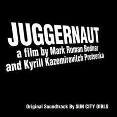 Juggernaut (Re-Issue) by Sun City Girls