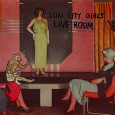 Live Room by Sun City Girls