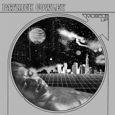Muscle Up by Patrick Cowley