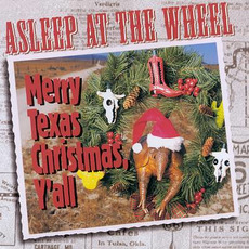 Merry Texas Christmas, Y'all mp3 Album by Asleep At The Wheel