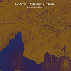 De aeris in sublunaria influxu mp3 Album by Troum & raison d'être