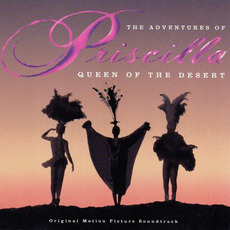 The Adventures of Priscilla, Queen of the Desert mp3 Soundtrack by Various Artists