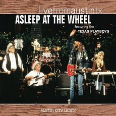 Live From Austin TX mp3 Live by Asleep At The Wheel