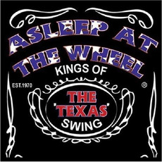 Kings of the Texas Swing. Live mp3 Live by Asleep At The Wheel