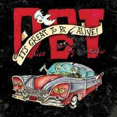It's Great to Be Alive! mp3 Live by Drive-By Truckers