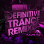 Definitive Trance Remixes, Volume Five