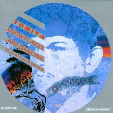 Snowflakes Are Dancing (Remastered) mp3 Album by Isao Tomita (冨田勲)