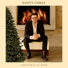 Christmas Is Here mp3 Album by Danny Gokey