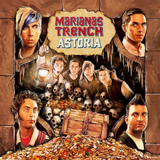 Astoria mp3 Album by Marianas Trench