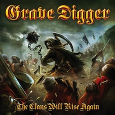 The Clans Will Rise Again (Limited Edition) mp3 Album by Grave Digger