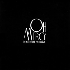 In the Nude for Love mp3 Album by Oh Mercy
