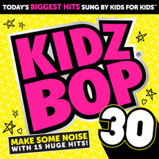 Kidz Bop 30 mp3 Album by Kidz Bop