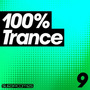 100% Trance, Volume 9