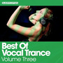 Best Of Vocal Trance, Volume Three