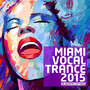 Miami Vocal Trance 2015