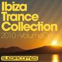 Ibiza Trance Collection 2010 - Volume One