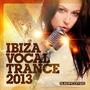 Ibiza Vocal Trance 2013