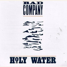 Holy Water mp3 Album by Bad Company
