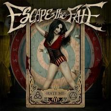 Hate Me (Deluxe Edition) mp3 Album by Escape The Fate