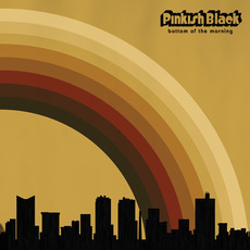 Bottom of the Morning mp3 Album by Pinkish Black